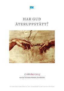 har gud återuppstått? - Axel and Margaret Ax:son Johnson Foundation