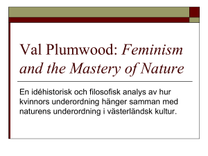 Val Plumwood: Feminism and the Mastery of Nature