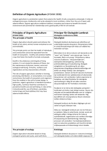 Definition of Organic Agriculture (IFOAM 2008) Principles of Organic