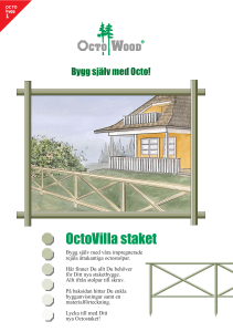 OctoVilla staket