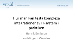 Hur man kan testa komplexa integrationer av IT