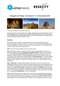 "Shanghai och Peking ""all inclusive"" 12 – 20 november 2013"