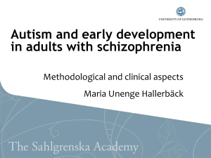 Autism and early development in adults with schizophrenia