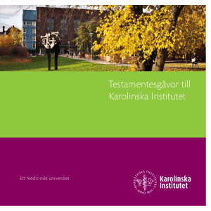 Testamentesgåvor till Karolinska Institutet