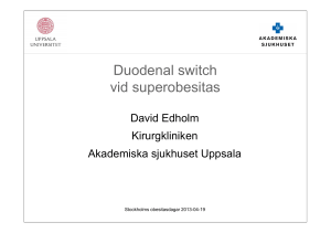 Duodenal switch vid superobesitas