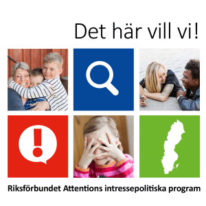 Riksförbundet Attentions intressepolitiska program