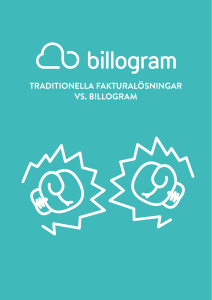 TRADITIONELLA FAKTURALÖSNINGAR VS. BILLOGRAM