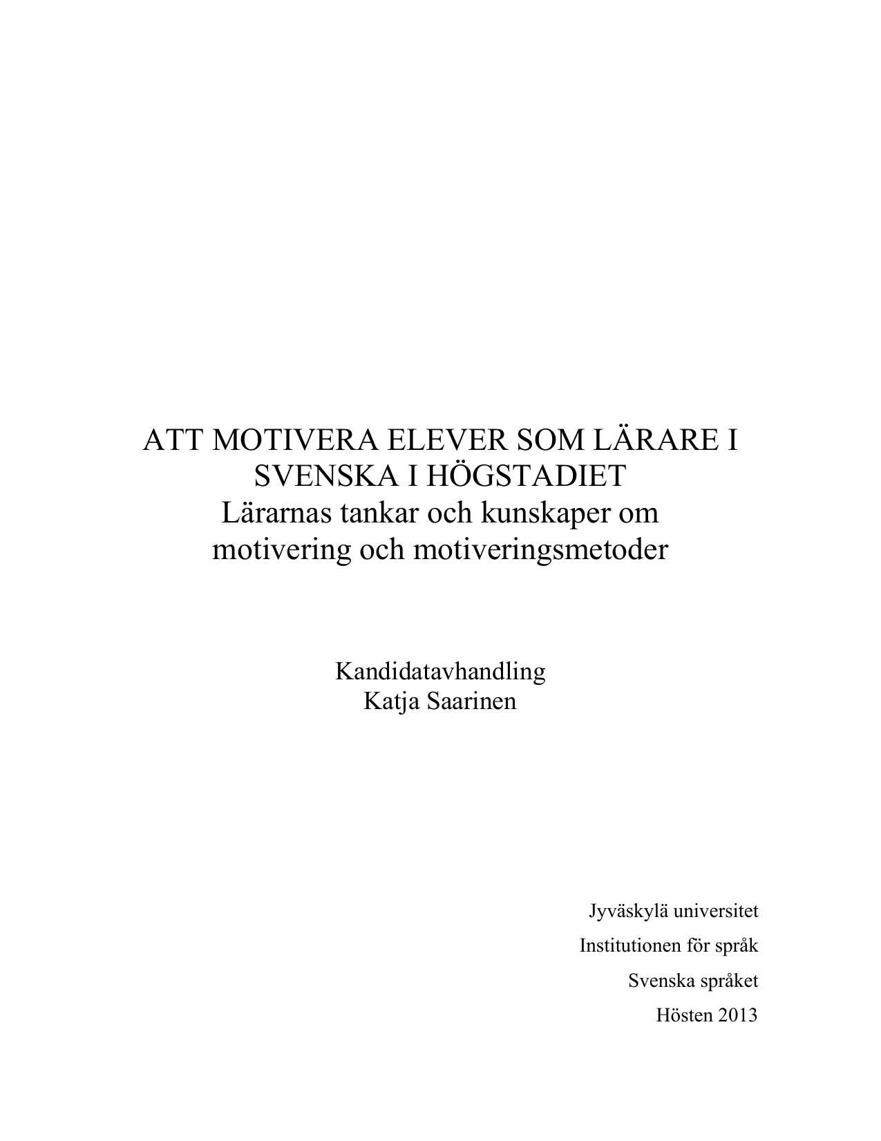 3f9fb467 ATT MOTIVERA ELEVER SOM LÄRARE I SVENSKA I