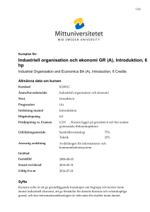 Industriell organisation och ekonomi GR (A), Introduktion, 6 hp