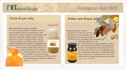 Färsk Royal Jelly Pollen och Royal Jelly