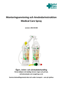 Monteringsanvisning och Användarinstruktion Medical Care Spray