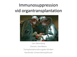 Immunosuppression vid organtransplantation