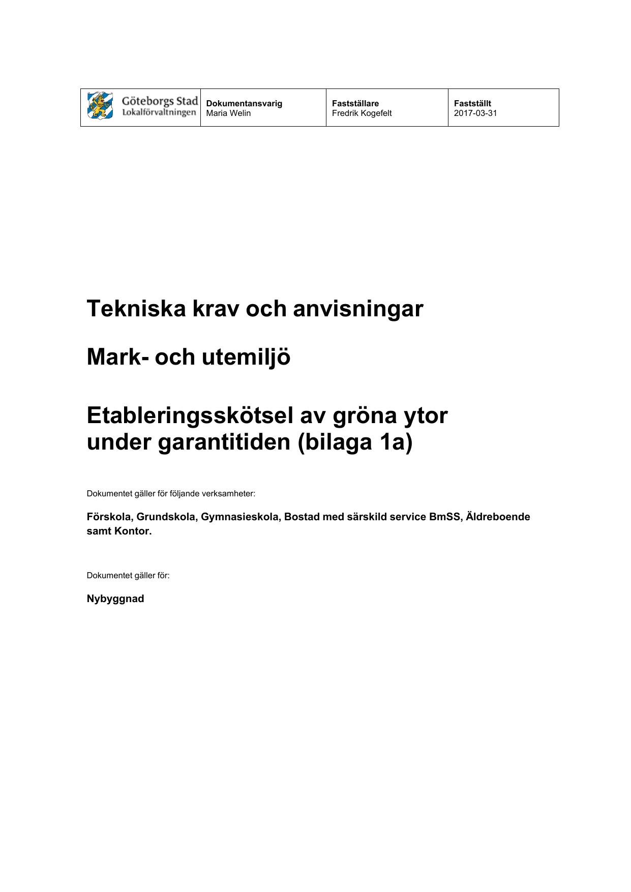 19763734fb5 och utemiljö Etableringsskötsel av gröna ytor under garantitiden