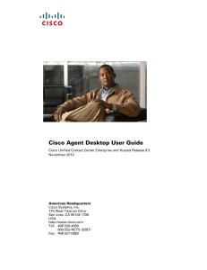 Cisco Agent Desktop User Guide/Cisco Unified Contact Center