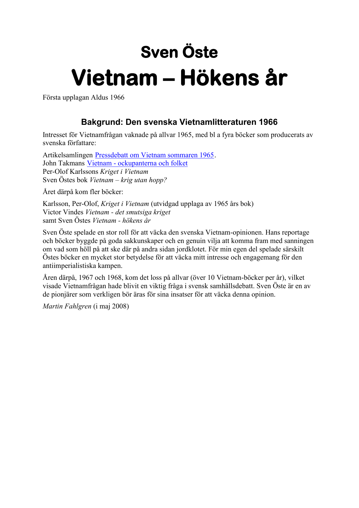 purchase cheap ae070 63839 Vietnam – Hökens år