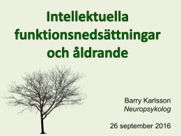 Barry Karlsson Neuropsykolog 26 september 2016