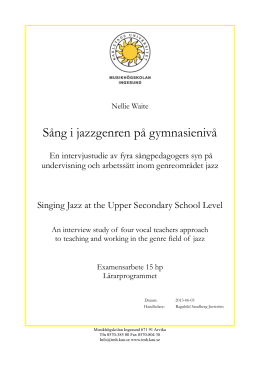 Sång i jazzgenren på gymnasienivå Singing jazz at a upper
