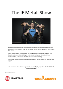 The IF Metall Show