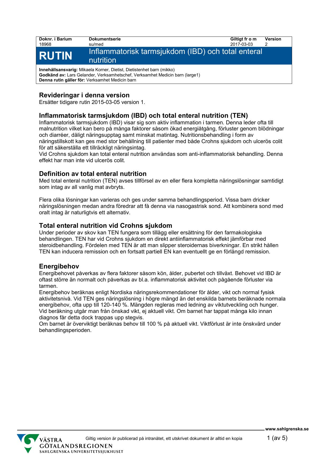 Inflammatorisk tarmsjukdom (IBD) och total enteral nutrition db92af874ad7b