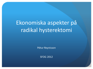 Economics of robot assistet radical hysterectomy in Lund