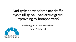 Peter Nordqvists presentation på Hörselforskning