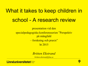 What it takes to keep children in school - A research review