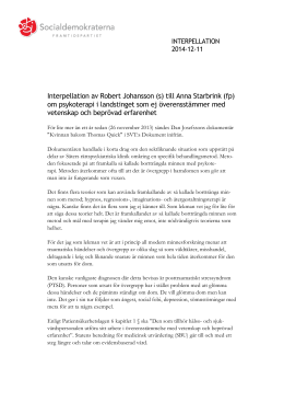 Interpellation av Robert Johansson (s) till Anna Starbrink (fp)