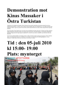 Demonstration mot Kinas Massaker i Östra Turkistan Tid : den 05