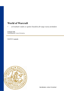 World of Warcraft - Lund University Publications