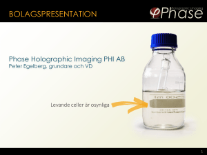 bolagspresentation - Phase Holographic Imaging