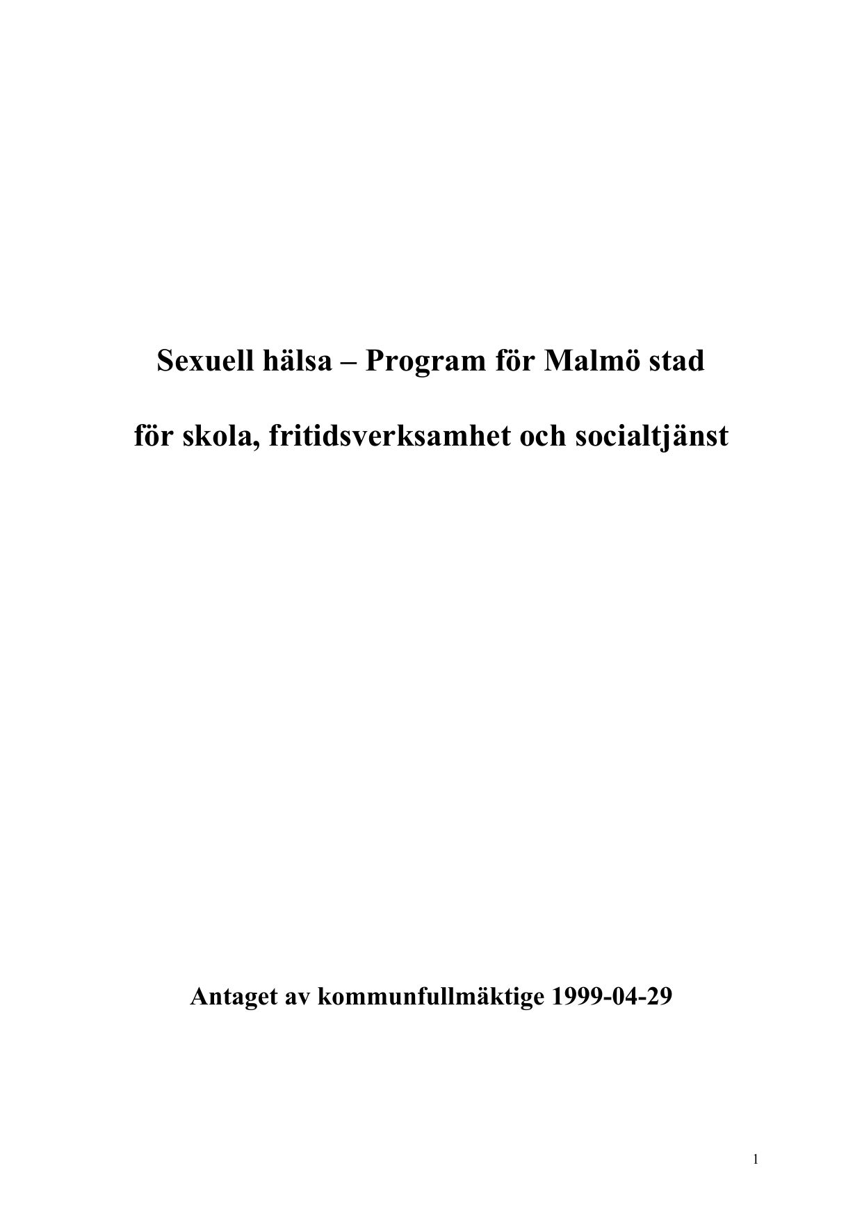 Sexuell hälsa ¬ Program för Malmö stad för skola f0939fbc1ea95