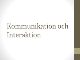 Kommunikation och interaktion File - TFE
