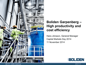 Boliden Garpenberg – High productivity and cost efficiency