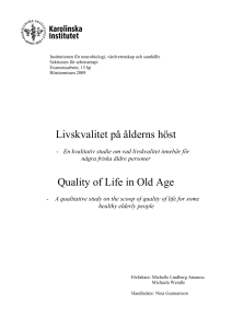 Livskvalitet på ålderns höst Quality of Life in Old Age
