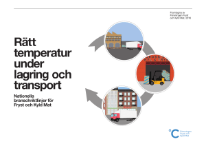 Rätt temperatur under lagring och transport