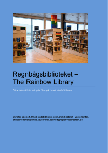 Regnbågsbiblioteket – The Rainbow Library