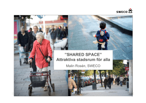 "SHARED SPACE"" Attraktiva stadsrum för alla"
