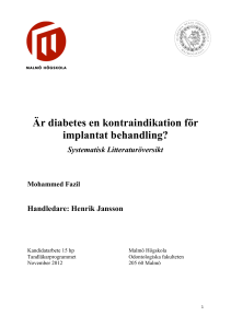 Är diabetes en kontraindikation för implantat