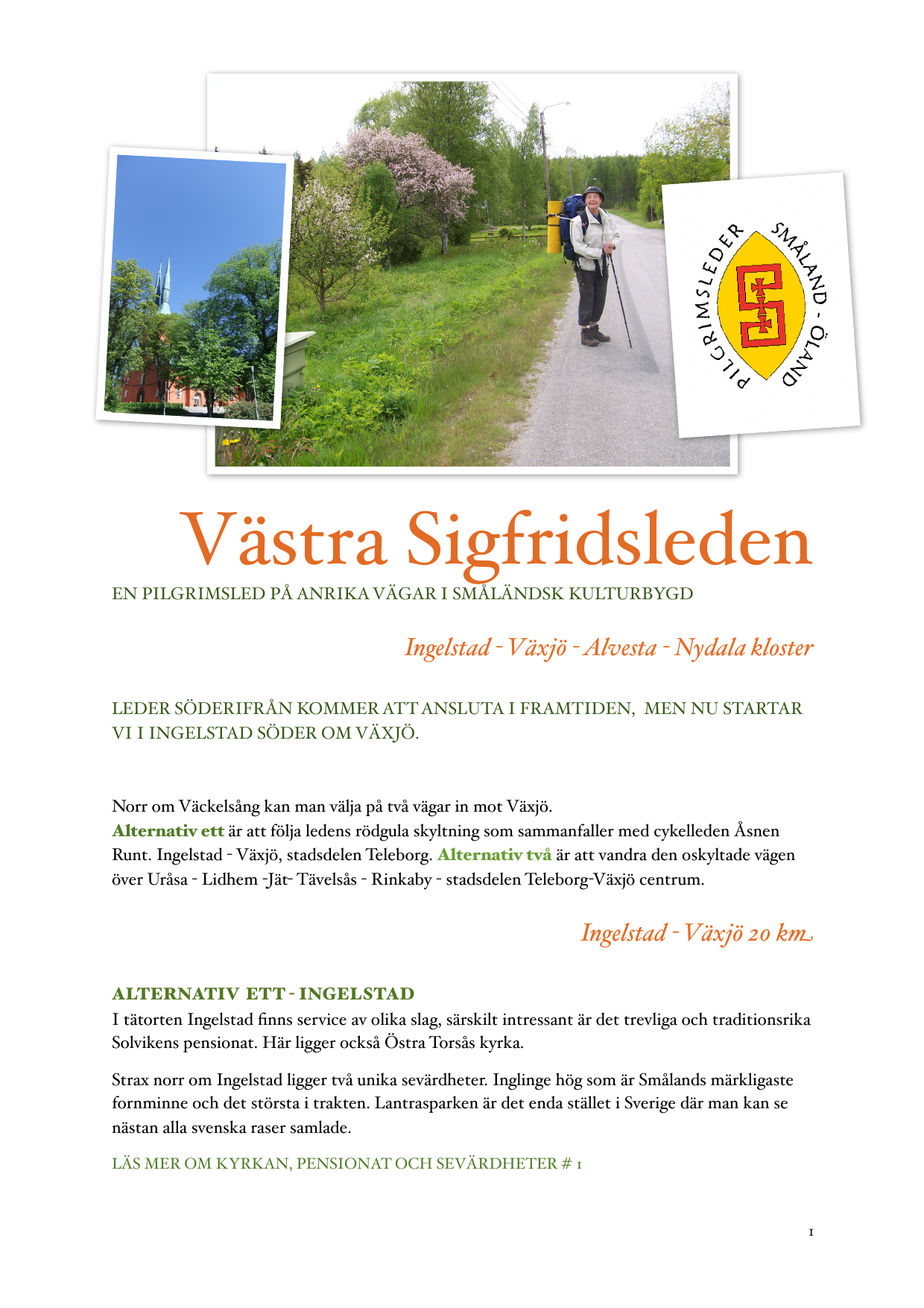Ekvgen 19 Kronobergs Ln, Ingelstad - satisfaction-survey.net