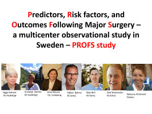 Predictors, Risk factors, and Outcomes Following Major Surgery – a