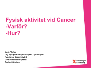Fysisk aktivitet vid Cancer