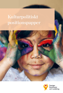 Kulturpolitikst positionspapper
