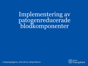 Implementering av patogenreducerade blodkomponenter