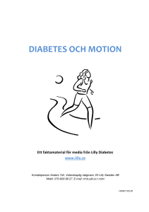 Faktamaterial, diabetes och motion