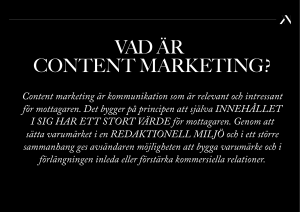 Content marketing är kommunikation som är relevant