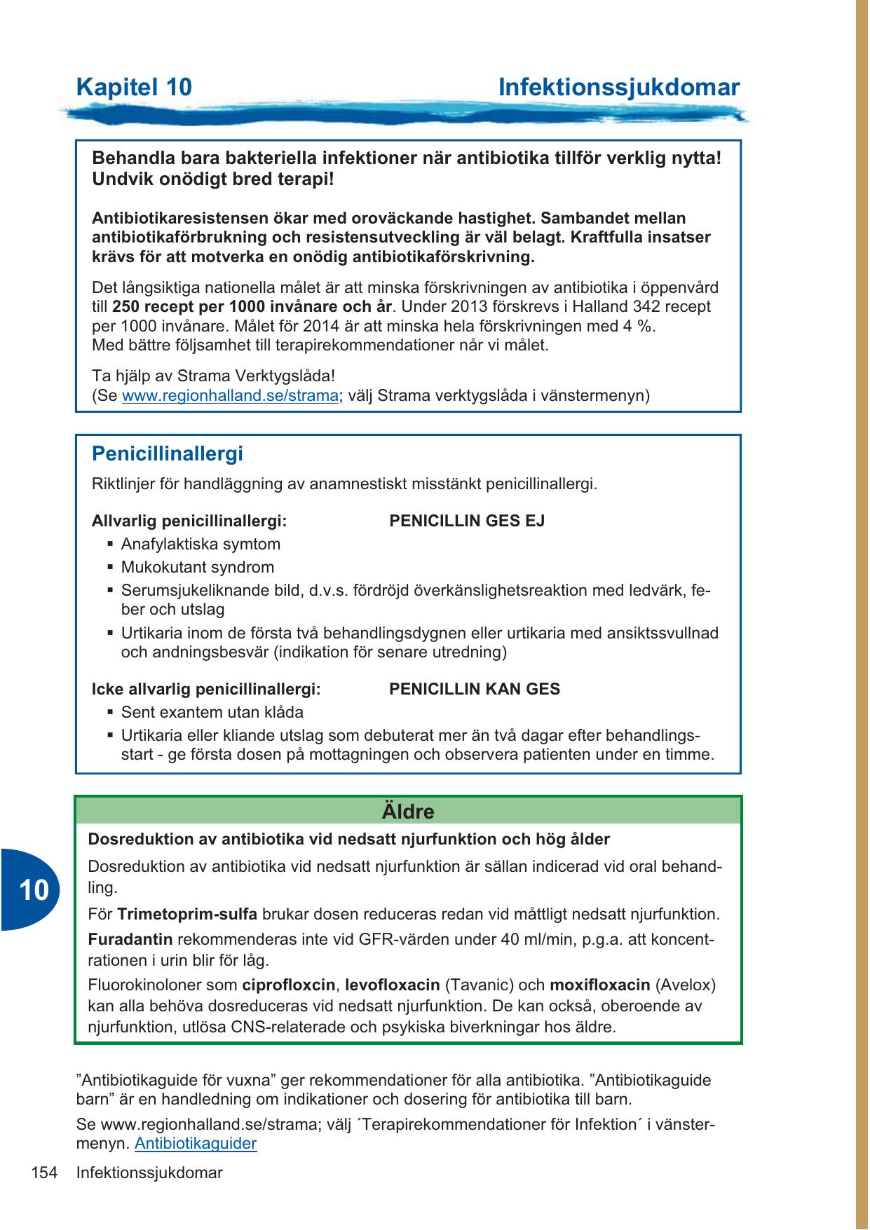 antibiotika intravenöst biverkningar