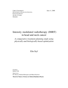 Intensity modulated radiotherapy (IMRT) in head and neck cancer