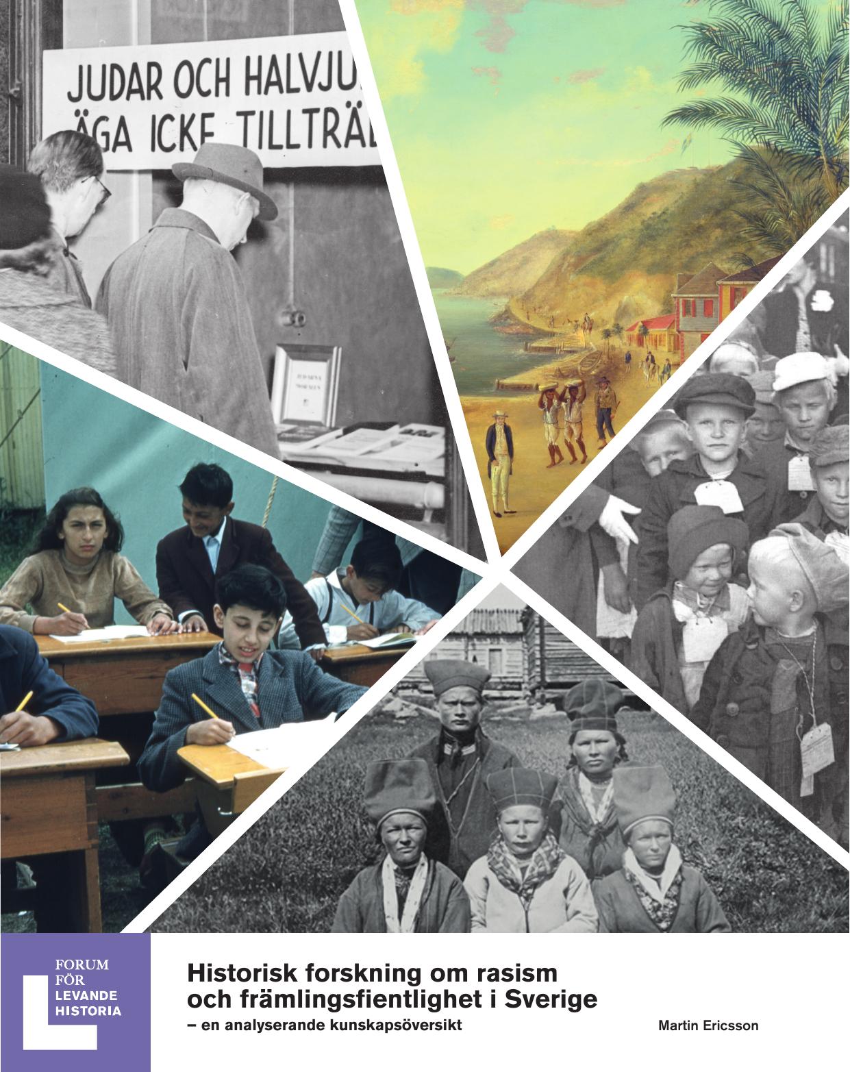 51fcc0d05245 Historisk forskning om rasism och främlingsfientlighet i Sverige