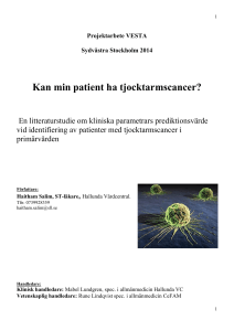 Kan min patient ha tjocktarmscancer?