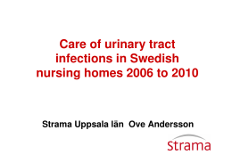 Care of urinary tract infections in Swedish nursing homes 2006 to